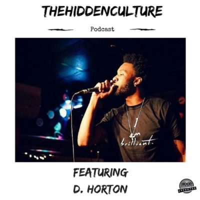 The Hidden Culture Podcast feat. D. Horton