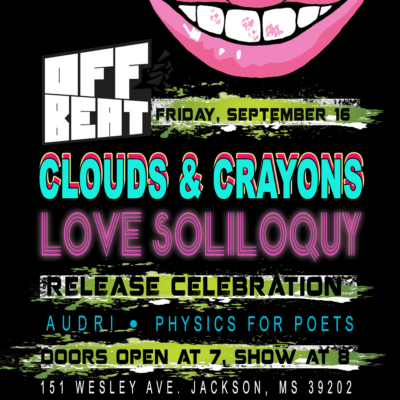 """Clouds and Crayons """"Love Soliloquy"""" Album Release Show"""