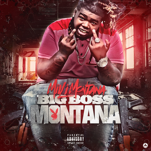Milli Montana – Big Boss Montana (Mixtape)