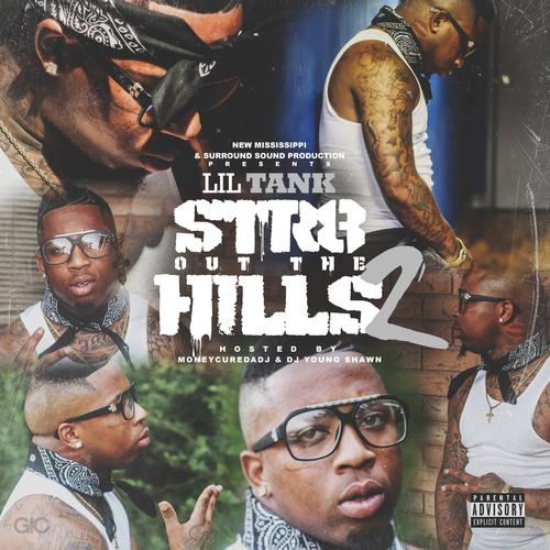 Lil Tank – Str8 Out The Hills 2 (Mixtape)