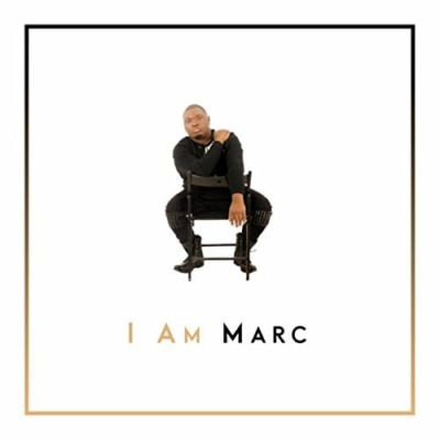 "Stream the debut LP ""I Am Marc"" from Marc Hughes Music 