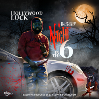 """Hollywood Luck releases Hollywood Halloween """"A Night In The 6"""""""
