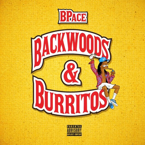 BPace drops Highly Anticipated Backwoods & Burritos